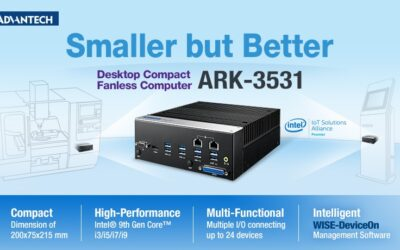 Advantech Launches Compact Embedded Computer ARK-3531 for Applications in Kiosks and Intelligent Manufacturing